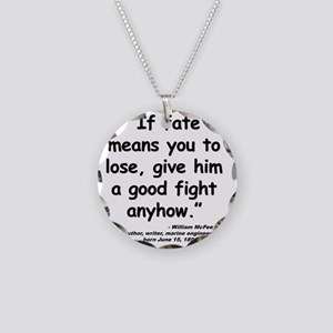 McFee Fate Quote Necklace Circle Charm