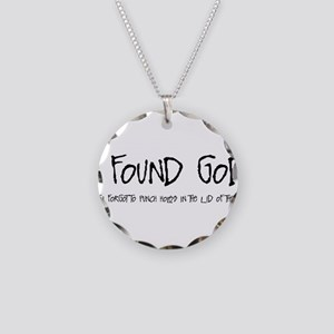 I Found God Necklace Circle Charm