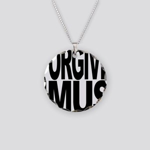 Forgive Imus Necklace Circle Charm