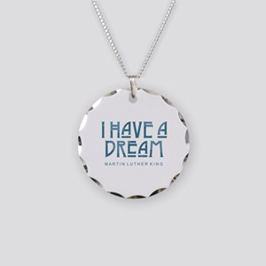 I Have a Dream Necklace Circle Charm