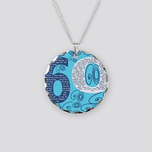 60th Birthday Poem - Sixty I Necklace Circle Charm