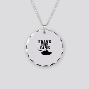 Frank The Tank Necklace Circle Charm