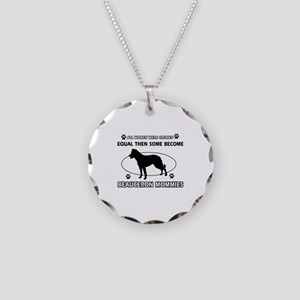 Funny Beauceron dog mommy designs Necklace Circle