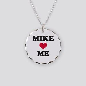 Mike Loves Me Necklace Circle Charm