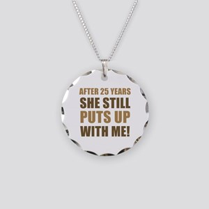 25th Anniversary Humor For Men Necklace Circle Cha