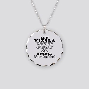 Vizsla not just a dog Necklace Circle Charm