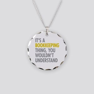 Its A Bookkeeping Thing Necklace Circle Charm