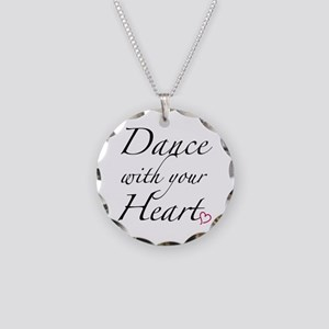 Dance with your Heart Necklace Circle Charm