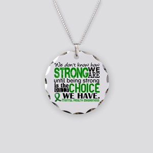 Mental Health HowStrongWeAre Necklace Circle Charm