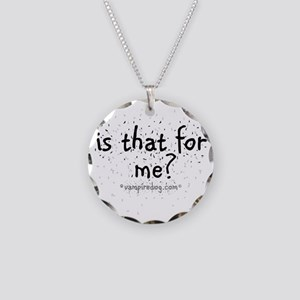 is that for me copy Necklace Circle Charm