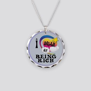 I Dream of Being Rich Necklace Circle Charm