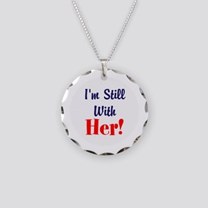 I'm still with her! Necklace