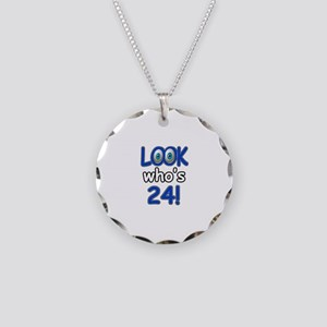 Look who's 24 Necklace Circle Charm