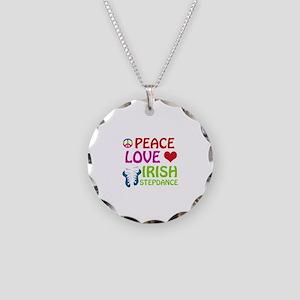Peace Love Irish Stepdance Necklace Circle Charm