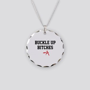 Buckle up, bitches- PLL Necklace Circle Charm