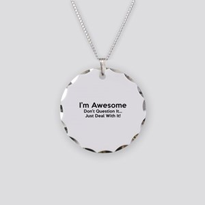 I'm Awesome Necklace Circle Charm
