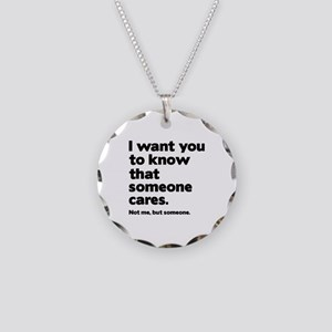 Someone Cares Necklace Circle Charm
