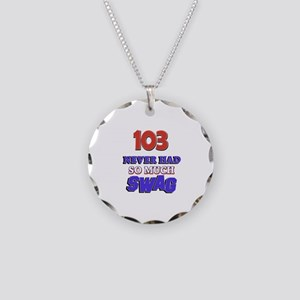 103 Never Had So Much Swag Necklace Circle Charm