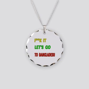 Let's go to Bangladesh Necklace Circle Charm
