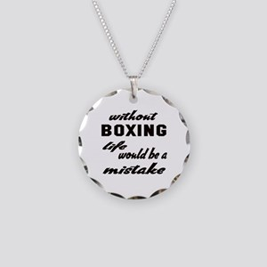 Without Boxing life would b Necklace Circle Charm