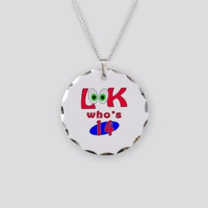 Look who's 14 ? Necklace Circle Charm
