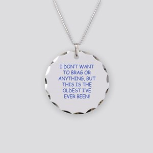 Birthday Humor (Brag) Necklace Circle Charm