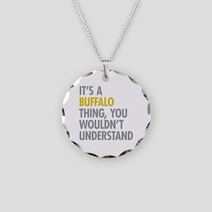 Its A Buffalo Thing Necklace Circle Charm