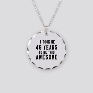 46 Years Birthday Designs Necklace Circle Charm