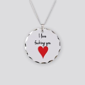 I Love Fucking You - Heart a Necklace Circle Charm