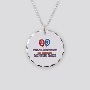 Funny 93 wisdom saying birth Necklace Circle Charm