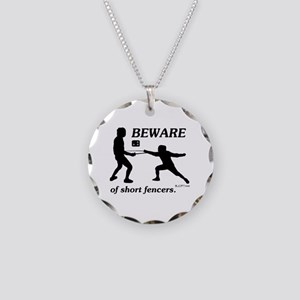 Beware of Short Fencers Necklace Circle Charm