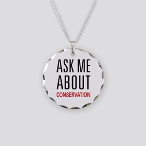 Ask Me About Conservation Necklace Circle Charm