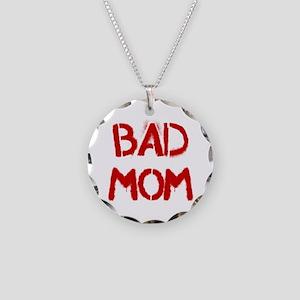 Bad Mom Necklace