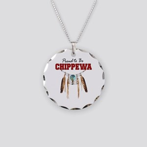 Proud To Be Chippewa Necklace Circle Charm