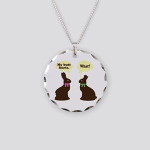 My butt hurts Chocolate bunnies Necklace Circle Ch