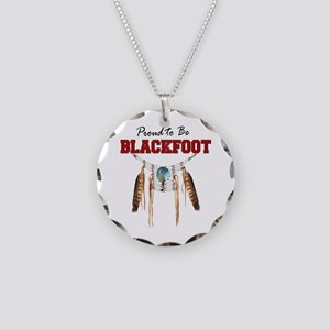 Proud to be Blackfoot Necklace Circle Charm