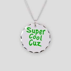 Super Cool Cuz Necklace Circle Charm