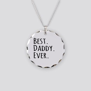 Best Daddy Ever Necklace Circle Charm