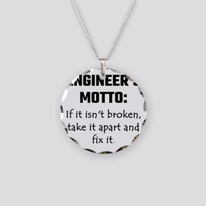 Engineer's Motto: If It Isn' Necklace Circle Charm
