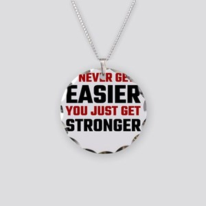 It Never Gets Easier You Jus Necklace Circle Charm