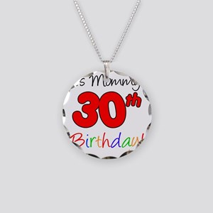 Mommys 30th Birthday Necklace Circle Charm