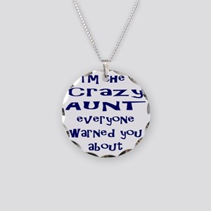 Crazy Aunt Necklace Circle Charm