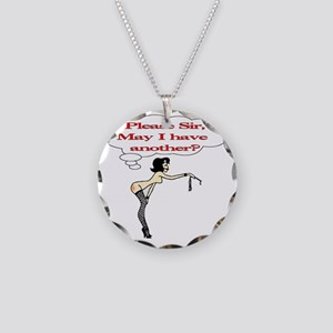 Please Sir, May I have anoth Necklace Circle Charm