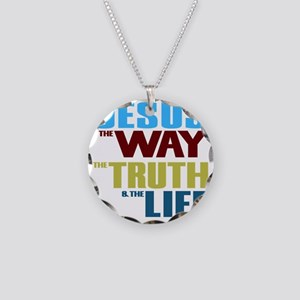 Jesus The Way The Truth &amp Necklace Circle Charm
