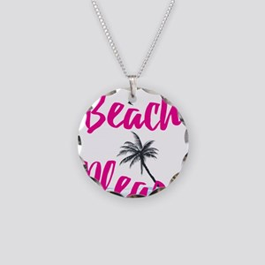 Beach Please Necklace Circle Charm