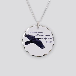 All Crows Want to Fly Free Necklace
