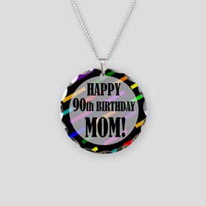 90th Birthday For Mom Necklace Circle Charm