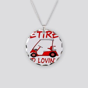 Retired And Lovin' It Necklace Circle Charm