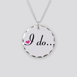 I Do... Necklace