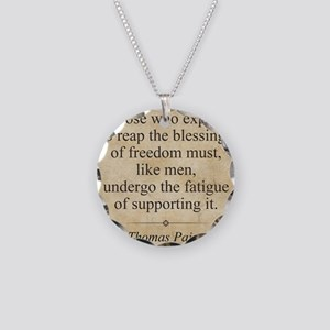 aug11_thomas_paine_quote Necklace Circle Charm